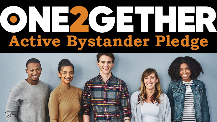 Image of students with ONE2GETHER Bystander Pledge in text