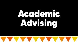 Box with words: Academic Advising