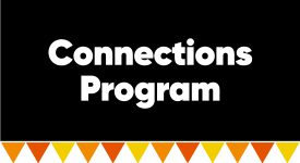 Box with words: Connections Program