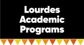 Box with words: Lourdes Academic Programs