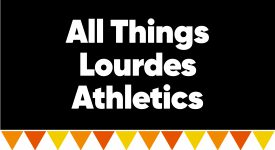 Box with words: All Things Lourdes Athletics