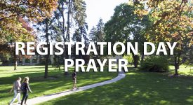 Image of Campus with Registration Day Prayer text