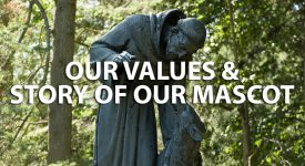 Image of St. Francis and Gubbio statue with Our Values & Story Of Our Mascot text