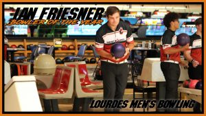 Mens Bowler Of The Week Ian Friesner