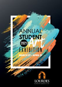Annual Student Art Exhibition image with dates March 27-April 21